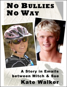 No Bullies No Way Kate Walker